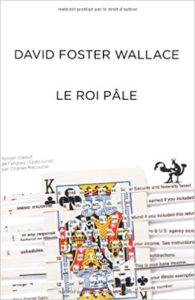 Le roi pâle - David Foster Wallace