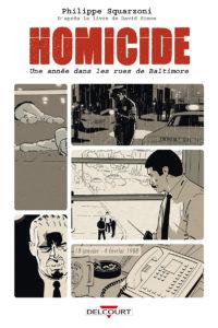 Homicide, une année dans les rues de Baltimore - Philippe Squarzoni